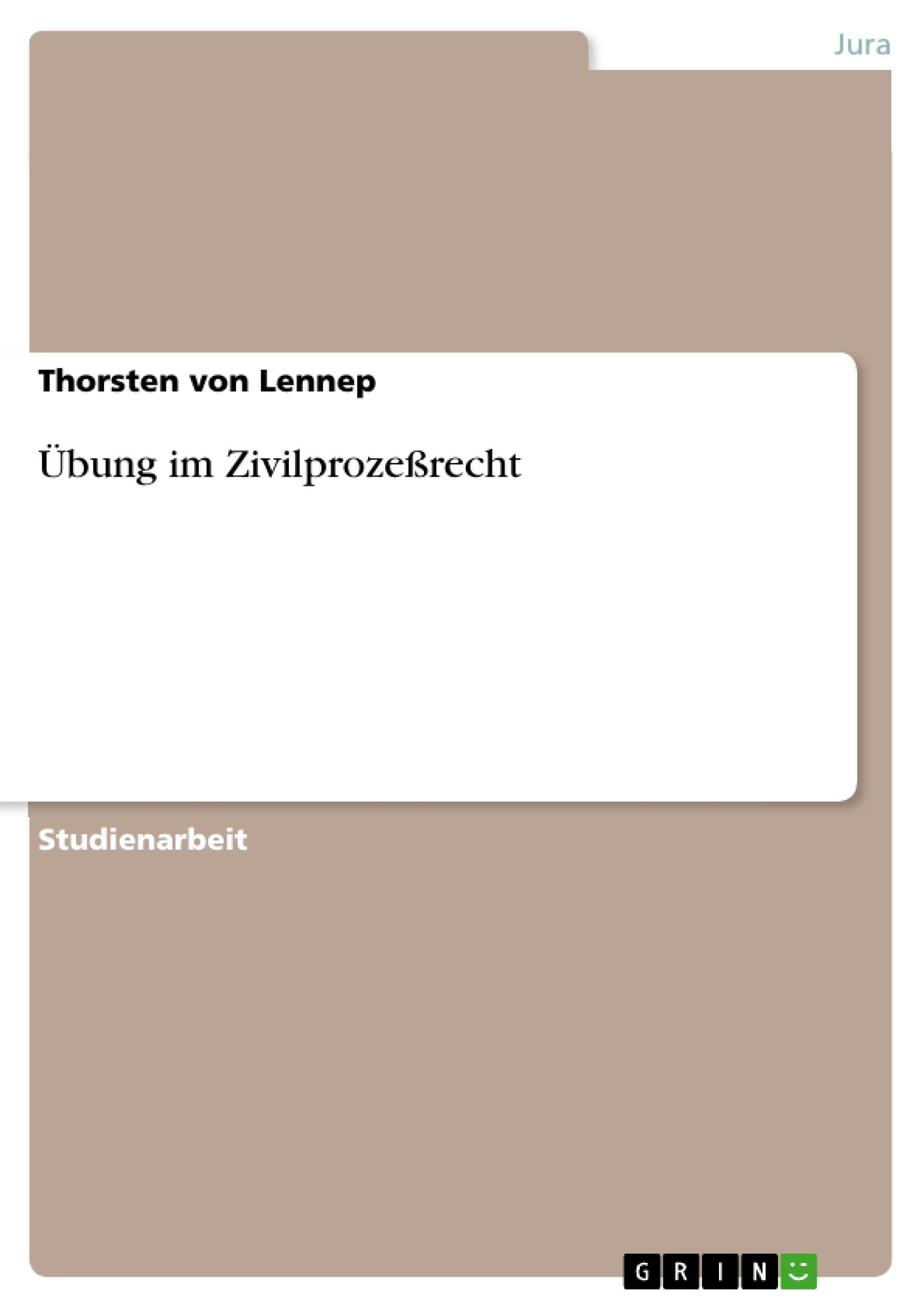Titel: Übung im Zivilprozeßrecht