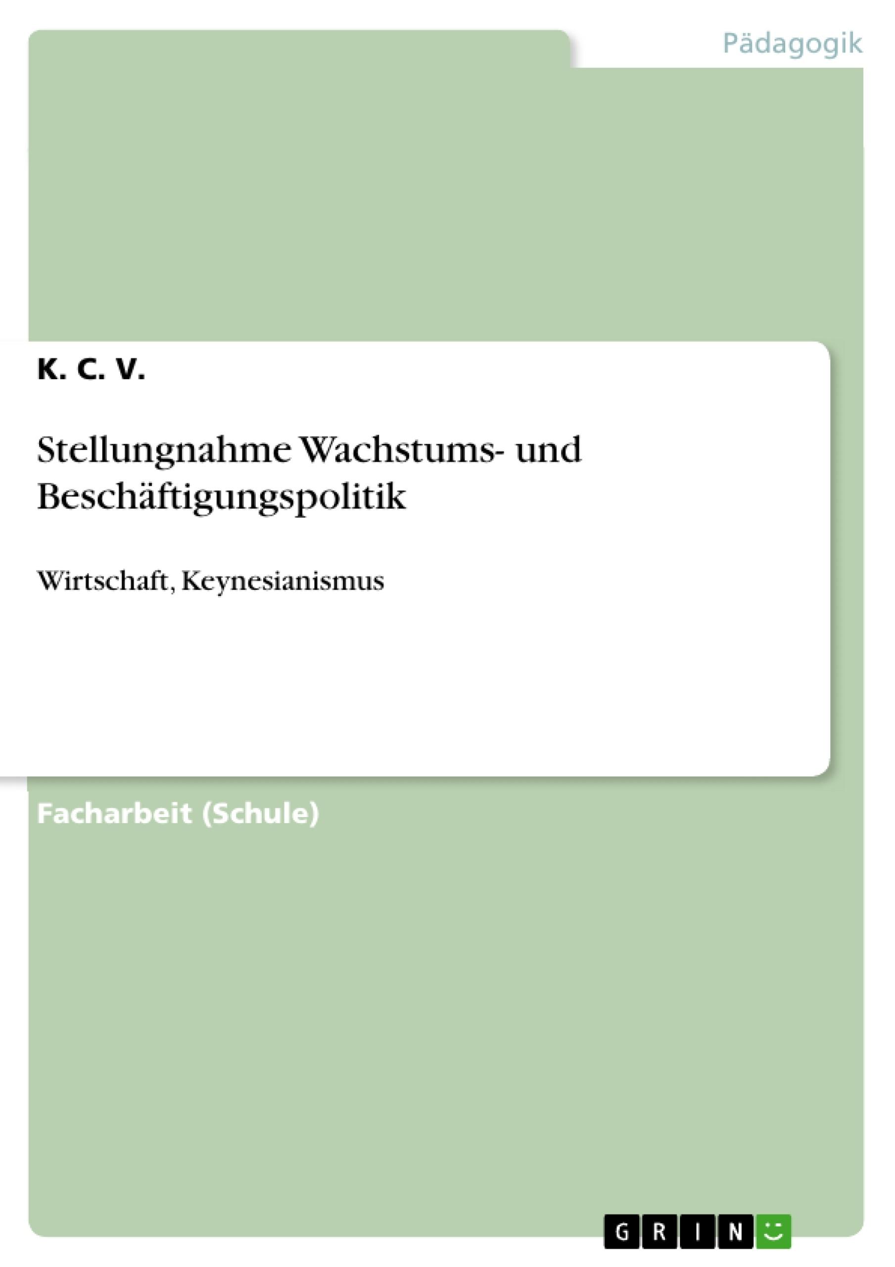 Titel: Stellungnahme Wachstums- und Beschäftigungspolitik