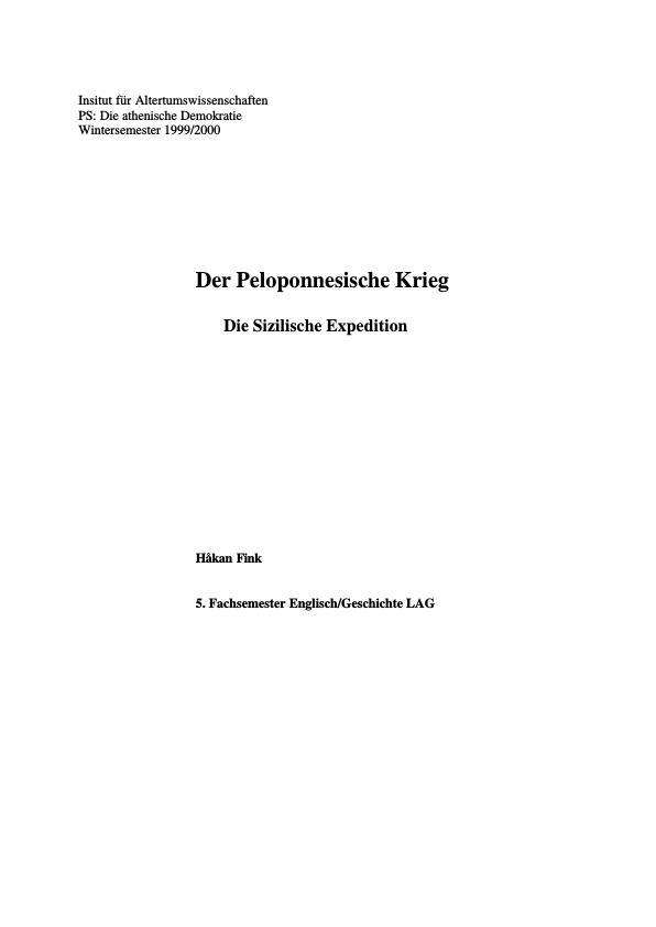 Titel: Die Sizilische Expedition - Der Peloponnesische Krieg