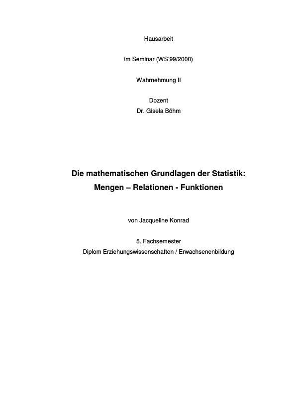 Titel: Die mathematischen Grundlagen der Statistik