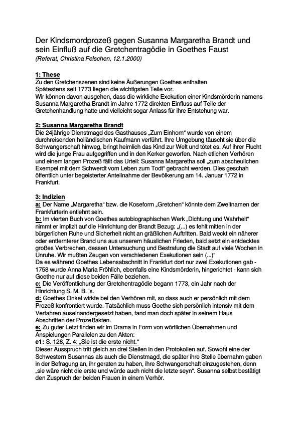 Titel: Goethe, Johann Wolfgang von - Faust - Der Kindsmordprozeß gegen Susanna Margaretha Brandt und sein Einfluß auf die Gretchentragödie in Goethes Faust