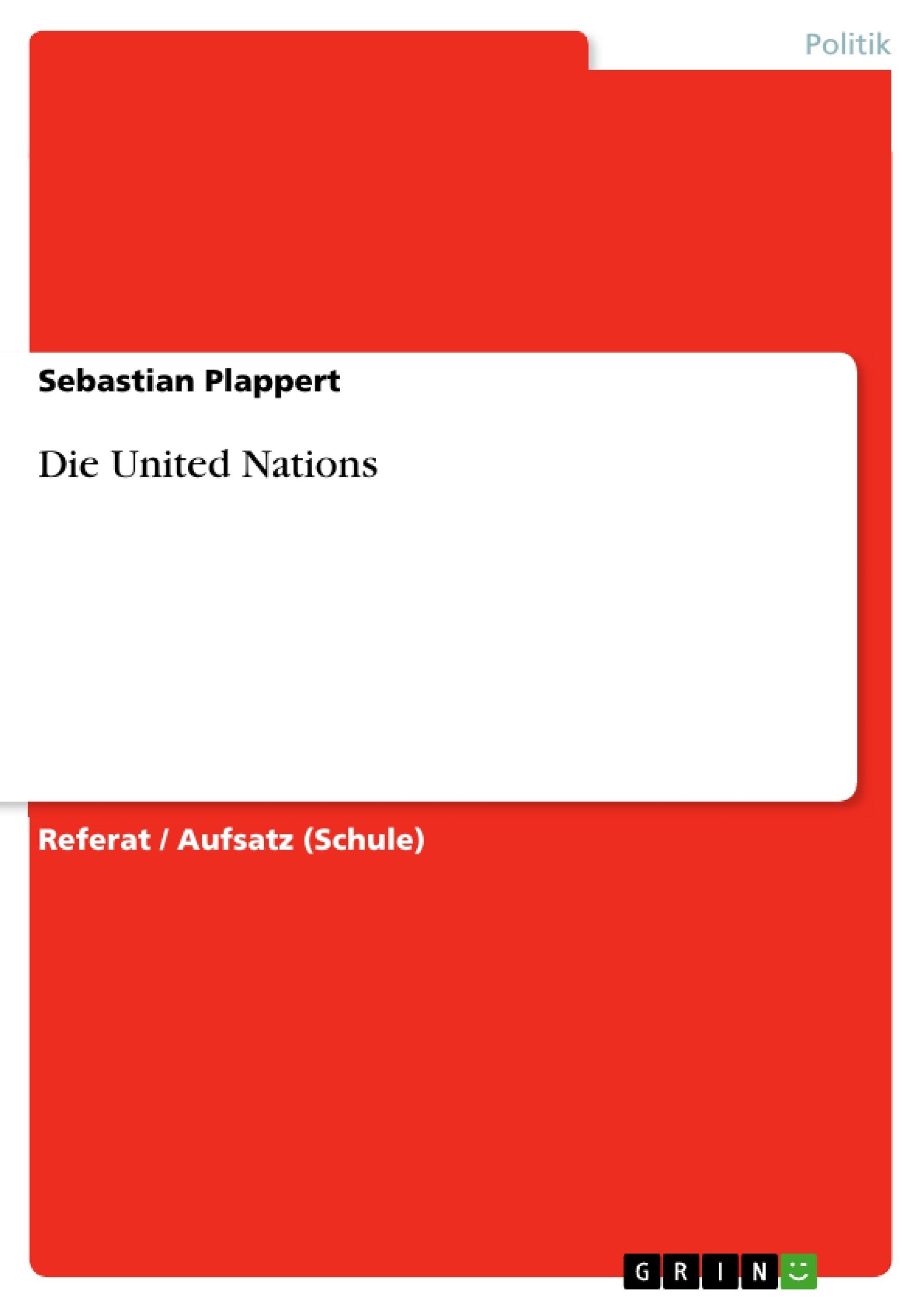 Titel: Die United Nations