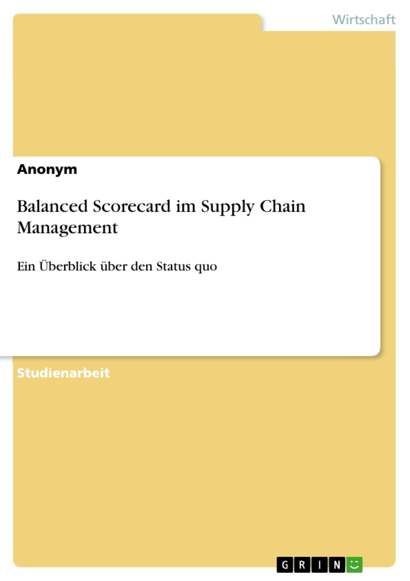 Titel: Balanced Scorecard im Supply Chain Management
