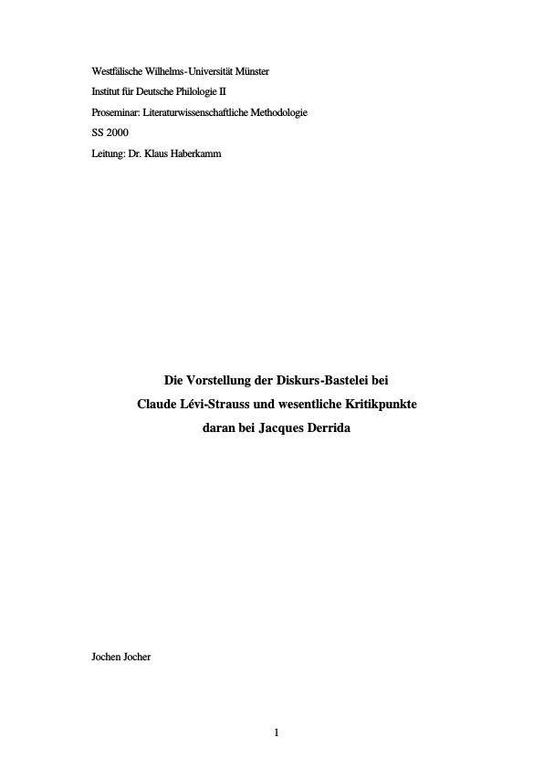 Titel: Die Vorstellung der Diskurs-Bastelei bei Claude Lévi-Strauss und wesentliche Kritikpunkte daran bei Jacques Derrida