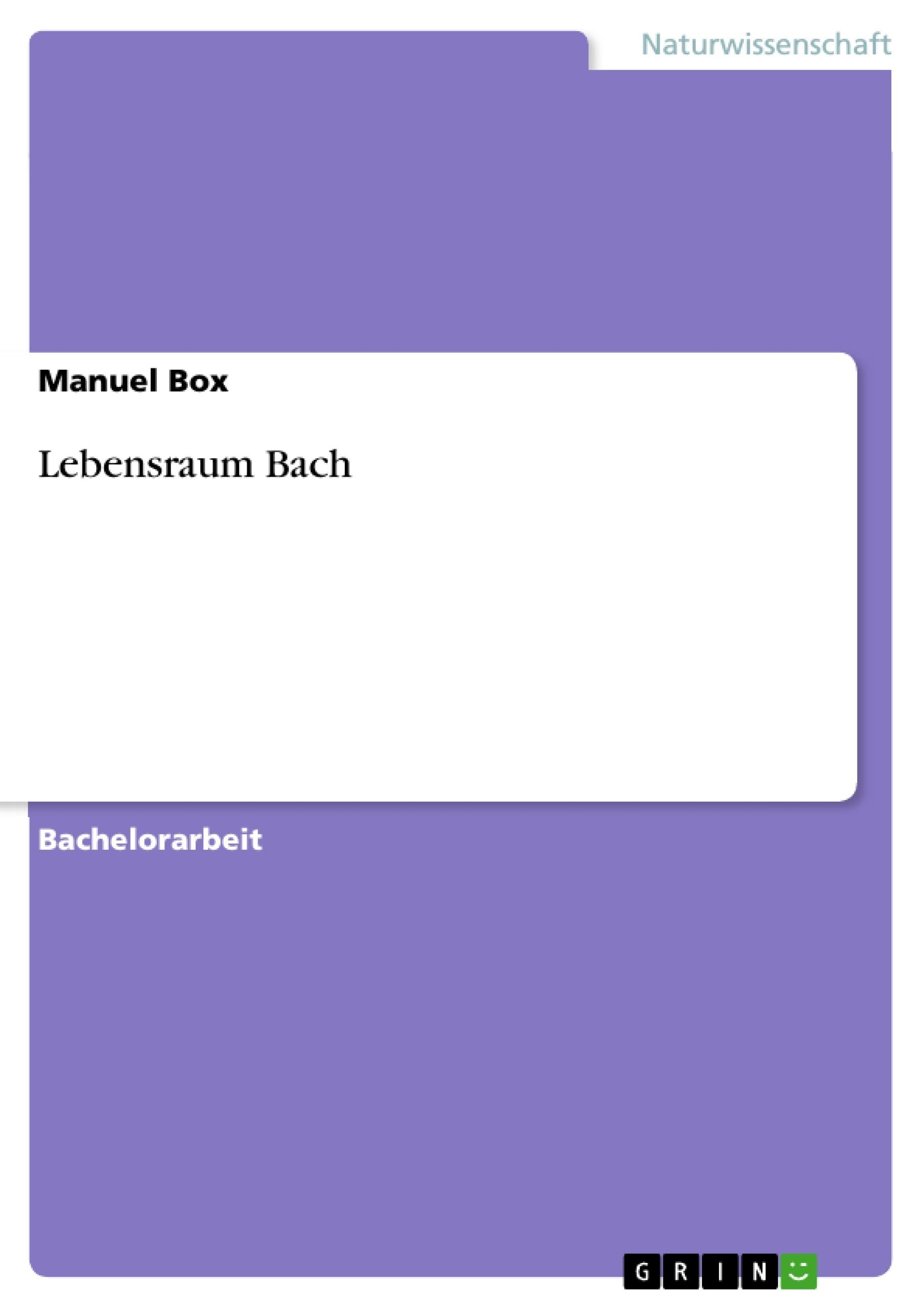 Titel: Lebensraum Bach