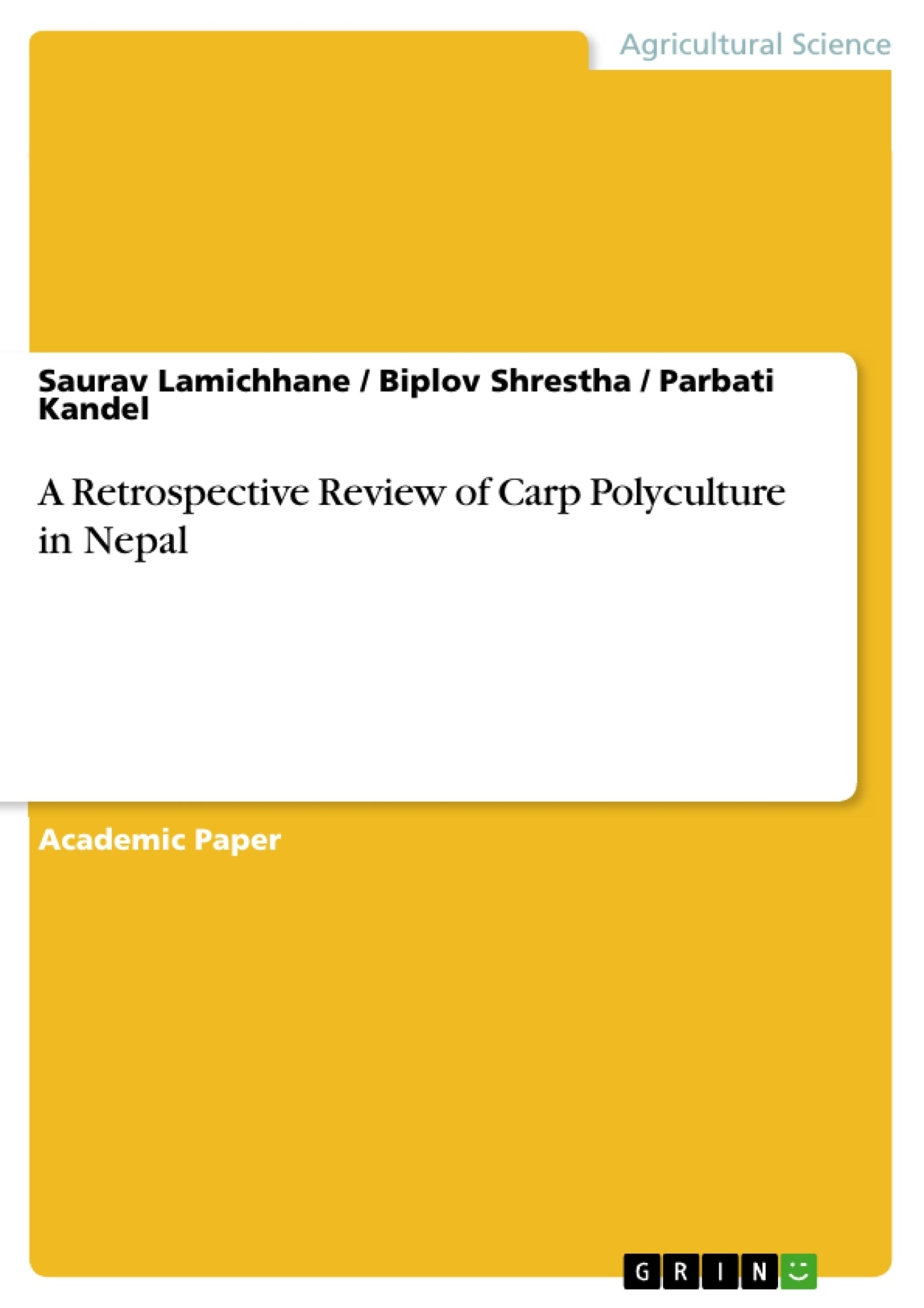 Title: A Retrospective Review of Carp Polyculture in Nepal