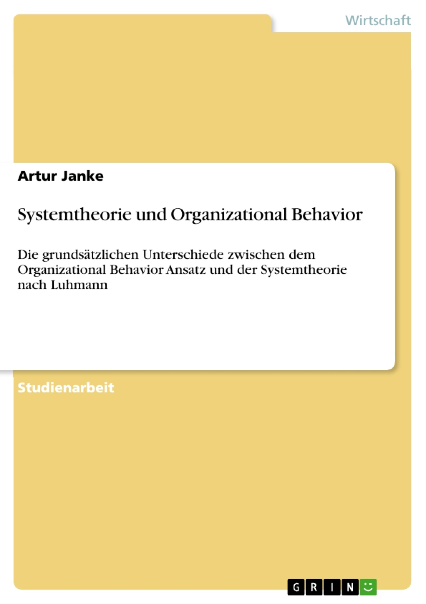 Titel: Systemtheorie und Organizational Behavior