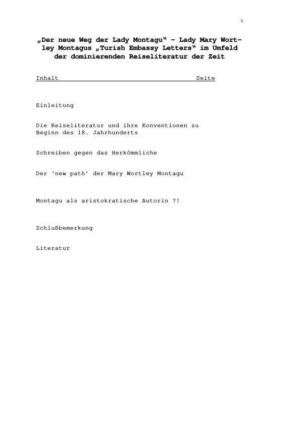 """Titel: """"Der neue Weg der Lady Montagu"""" - Lady Mary Wortley Montagus """"Turish Embassy Letters"""" im Umfeld der dominierenden Reiseliteratur der Zeit"""