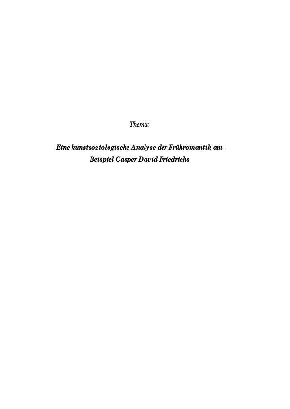 Titel: Eine kunstsoziologische Analyse der Frühromantik am Beispiel Caspar David Friedrich