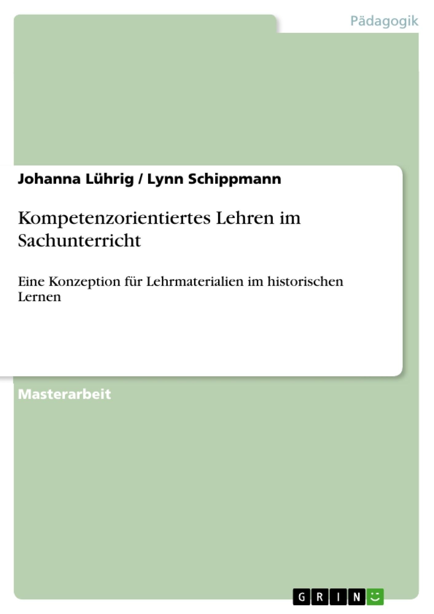 Titel: Kompetenzorientiertes Lehren im Sachunterricht