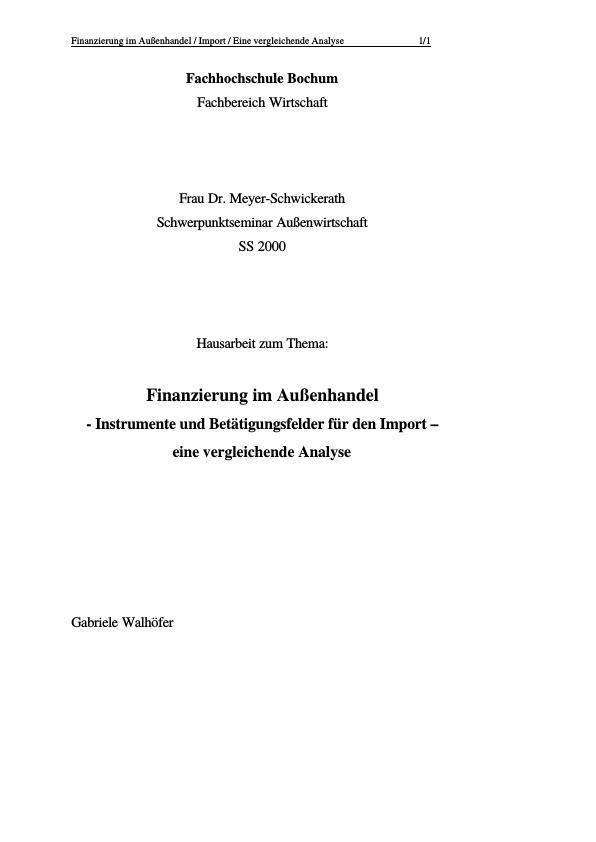 Titel: Finanzierung im Außenhandel - Instrumente und Betätigungsfelder für den Import - eine vergleichende Analyse