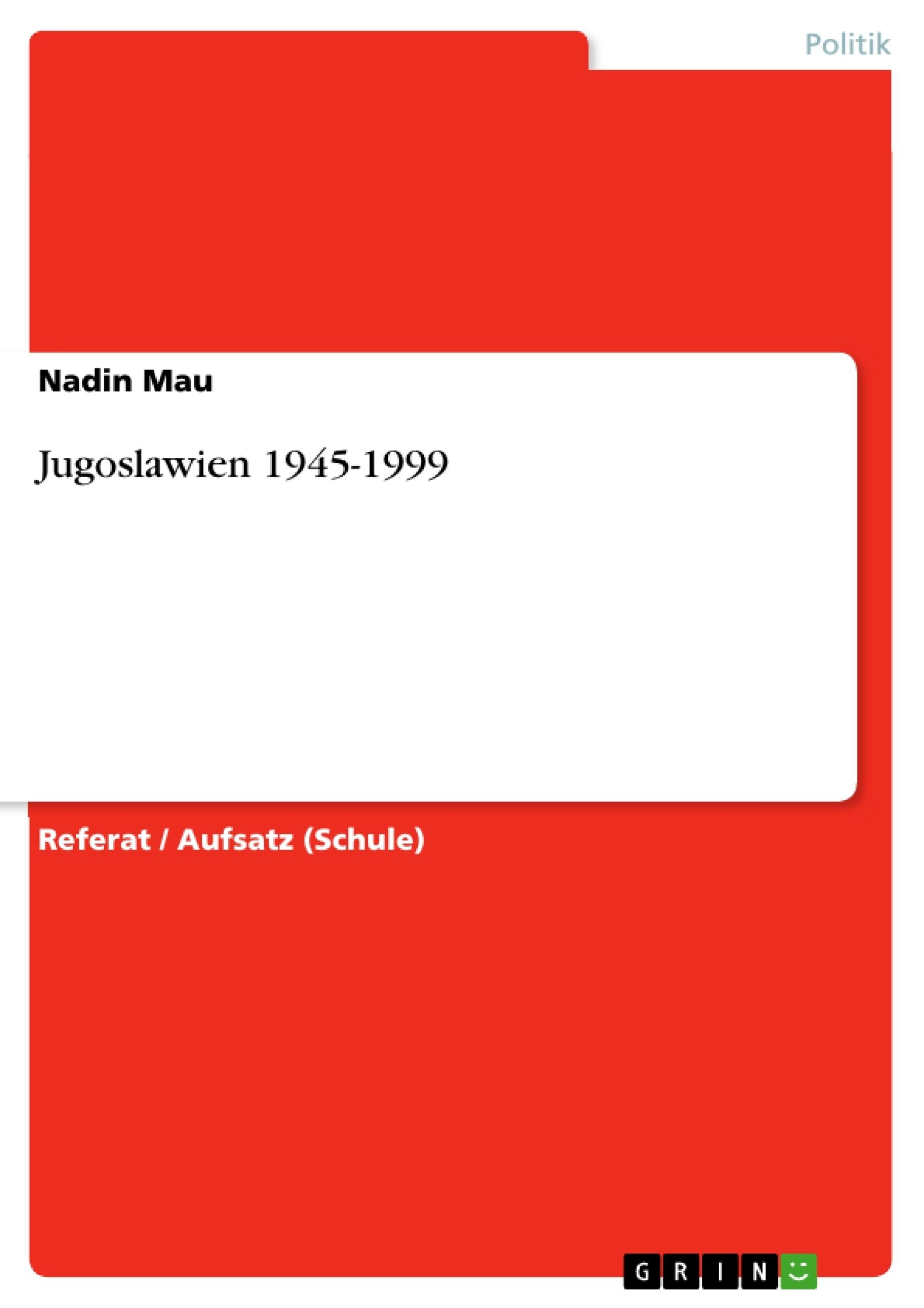 Titel: Jugoslawien 1945-1999
