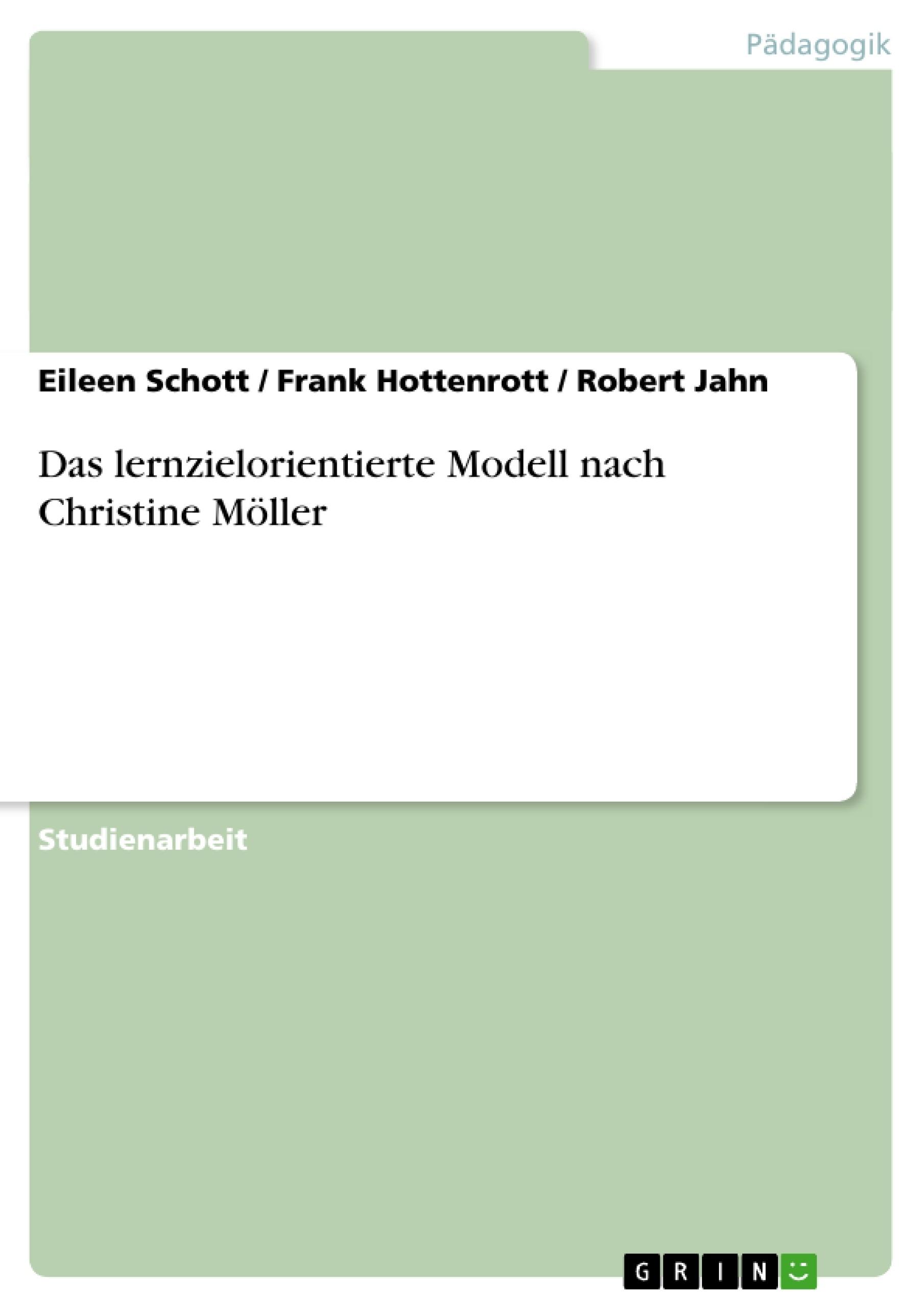 Titel: Das lernzielorientierte Modell nach Christine Möller