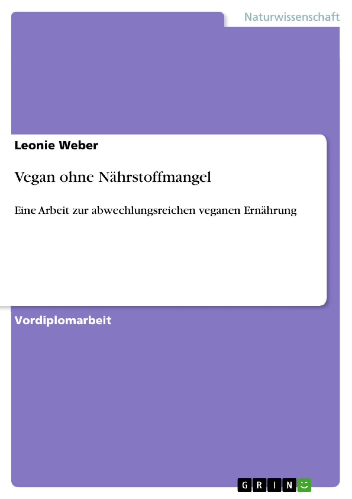 Titel: Vegan ohne Nährstoffmangel