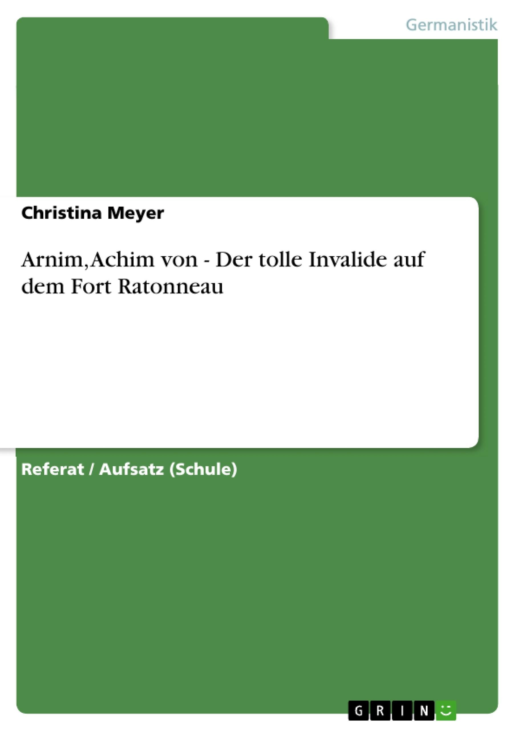 Titel: Arnim, Achim von - Der tolle Invalide auf dem Fort Ratonneau