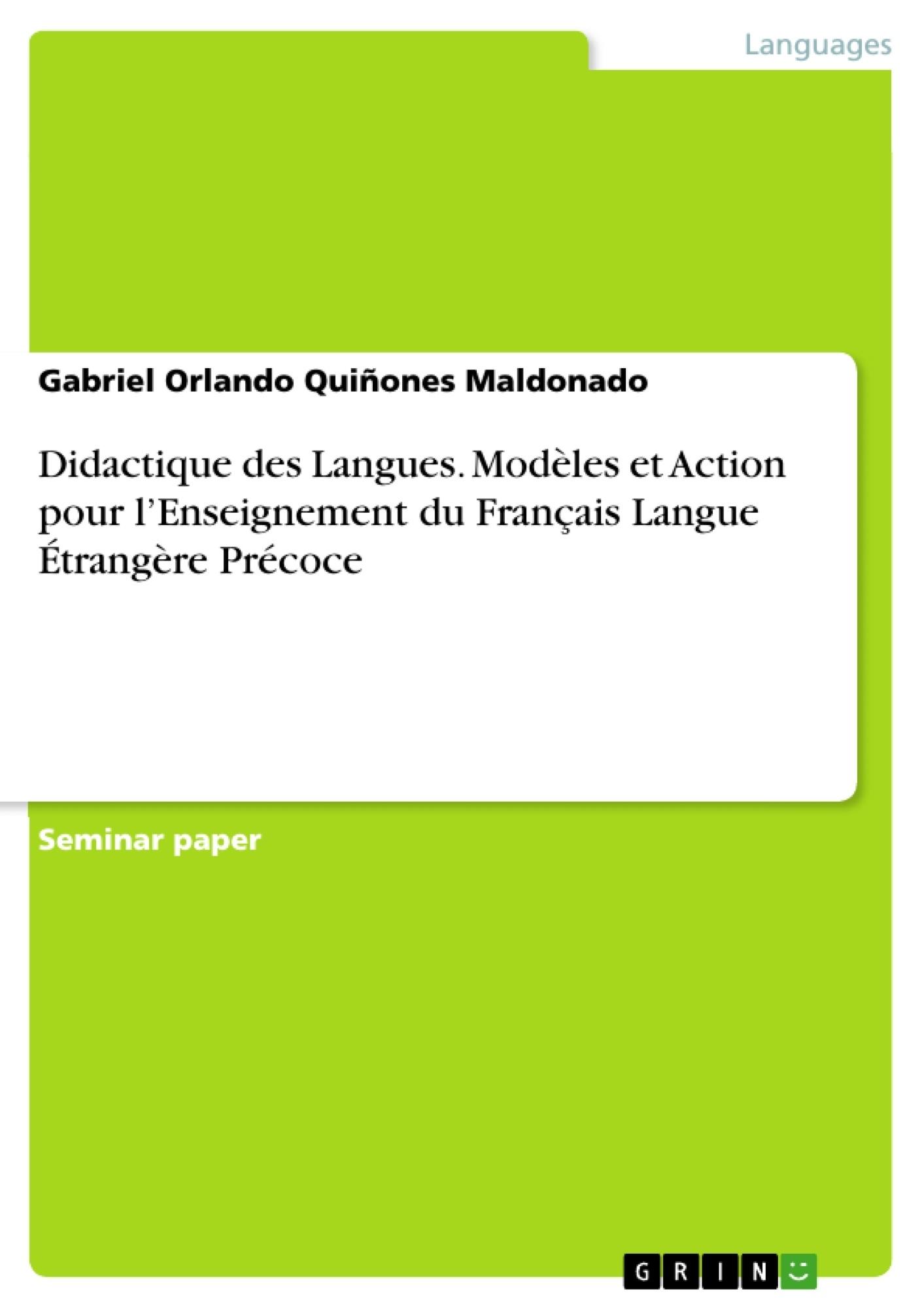 Titre: Didactique des Langues. Modèles et Action pour l'Enseignement du Français Langue Étrangère Précoce