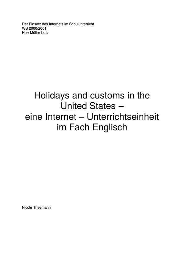 Titel: Holidays and customs in the United States - eine Internet-Umterrichtseinheit in der Hauptschule