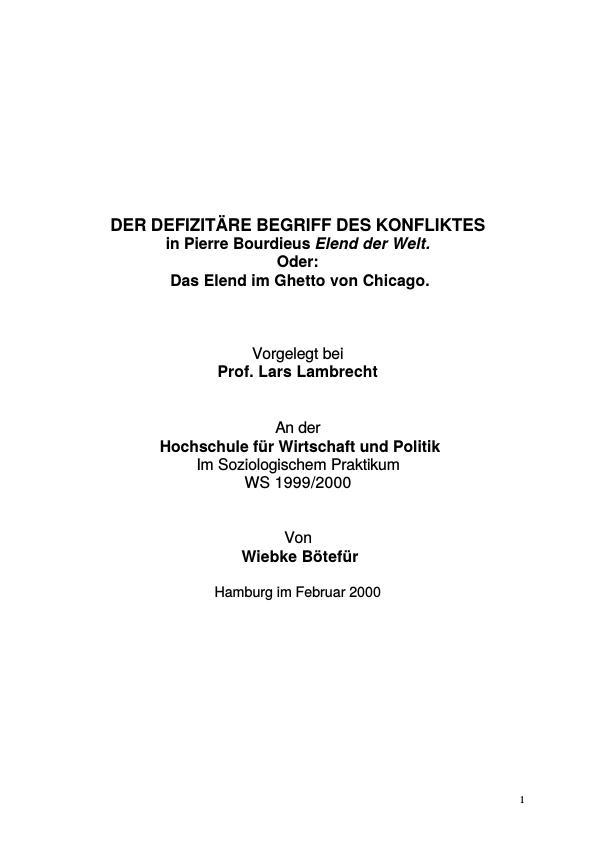 Titel: Der defizitäre Begriff des Konfliktes in Pierre Bourdieus Elend der Welt