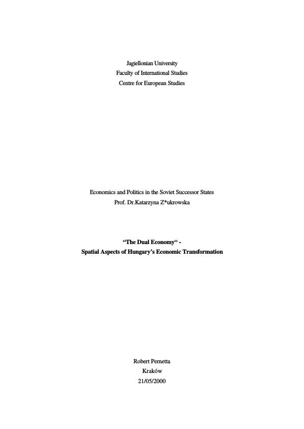 "Title: ""Dual Economy"" -Aspects of Hungary´s economic transformation process"