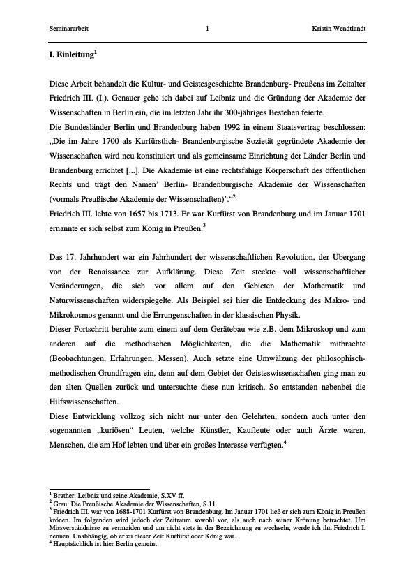 Titel: Kultur- und Geistesgeschichte Brbg- Preußens im Zeitalter Friedrich (III.) I..- G.W: Leibniz und die Gründung der Akademie der Wissenschaften zu Berlin