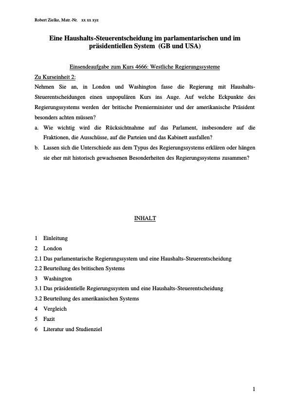 Titel: Eine Haushalts-Steuerentscheidung im parlamentarischen und im präsidentiellen System (GB und USA)