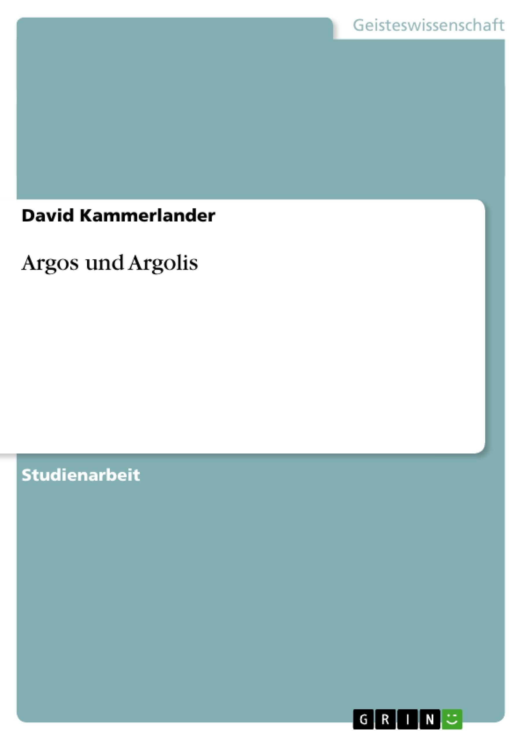 Titel: Argos und Argolis