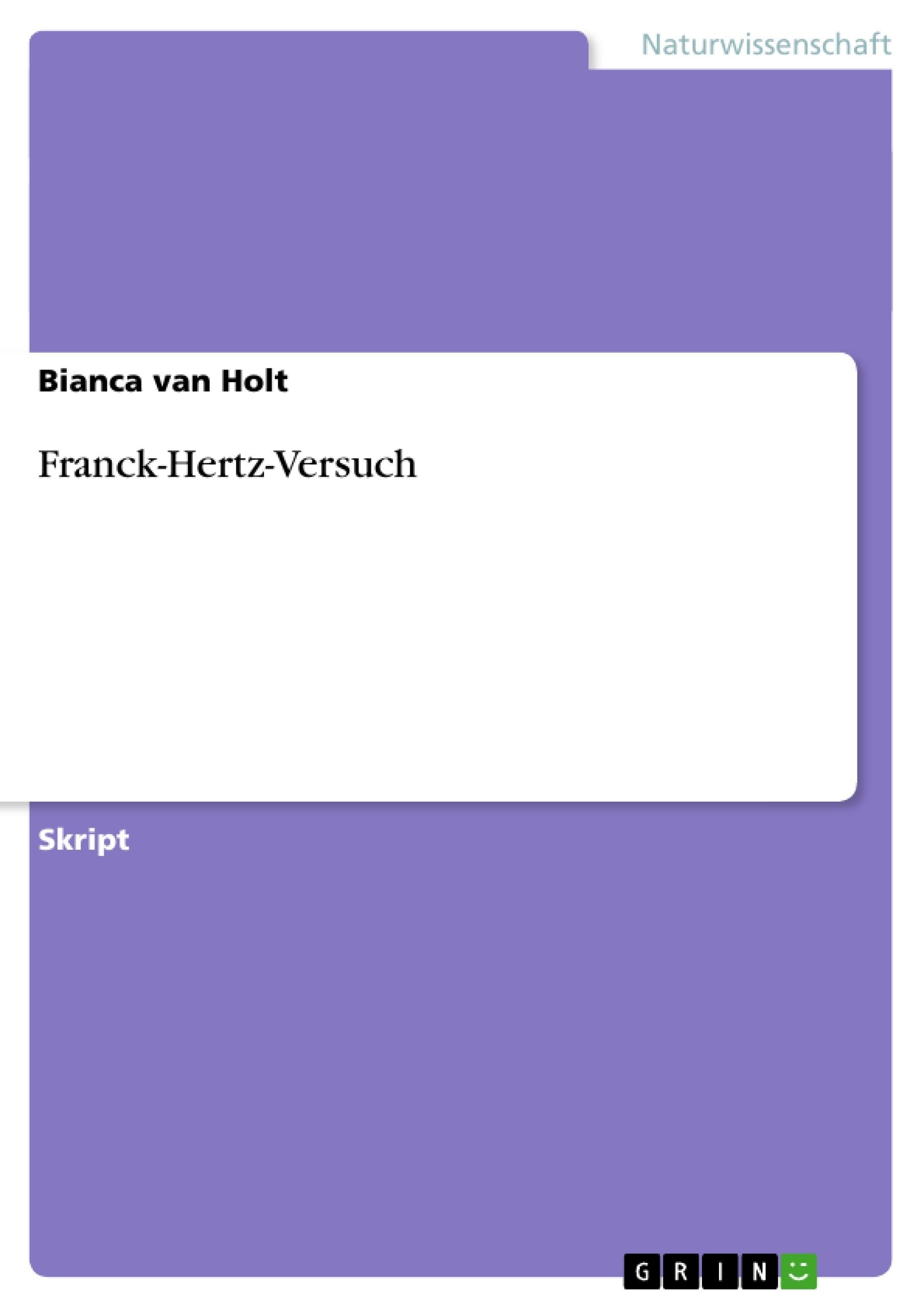 Titel: Franck-Hertz-Versuch
