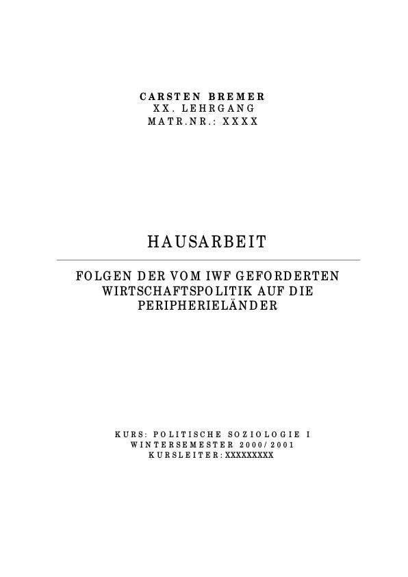 Titel: Folgen der vom IWF geforderten Wirtschaftspolitik auf die Peripherieländer