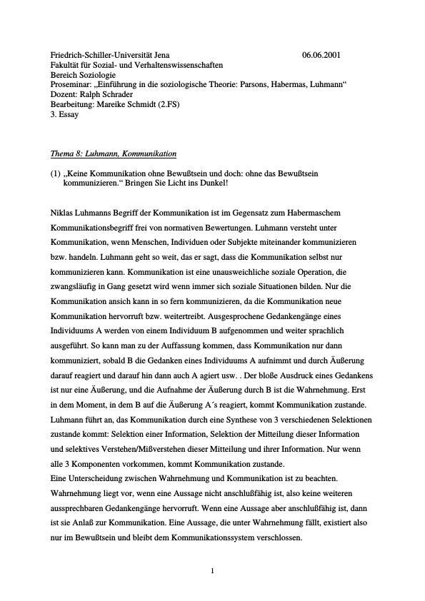 Titel: Luhmann - Keine Kommunikation ohne Bewußtsein und doch: ohne das Bewußtsein kommunizieren.