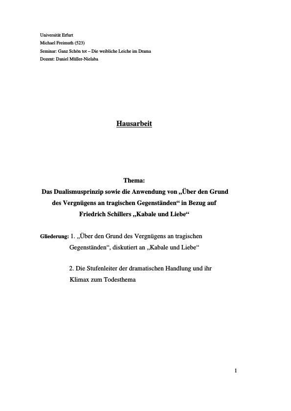 """Titel: Das Dualismusprinzip sowie die Anwendung von """"Über den Grund des Vergnügens an tragischen Gegenständen"""" in Bezug auf Friedrich Schillers """"Kabale und Liebe"""""""