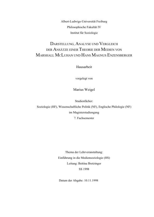 Titel: Darstellung, Analyse und Vergleich der Ansätze einer Theorie der Medien von Marshall McLuhan und Hans Magnus Enzensberger