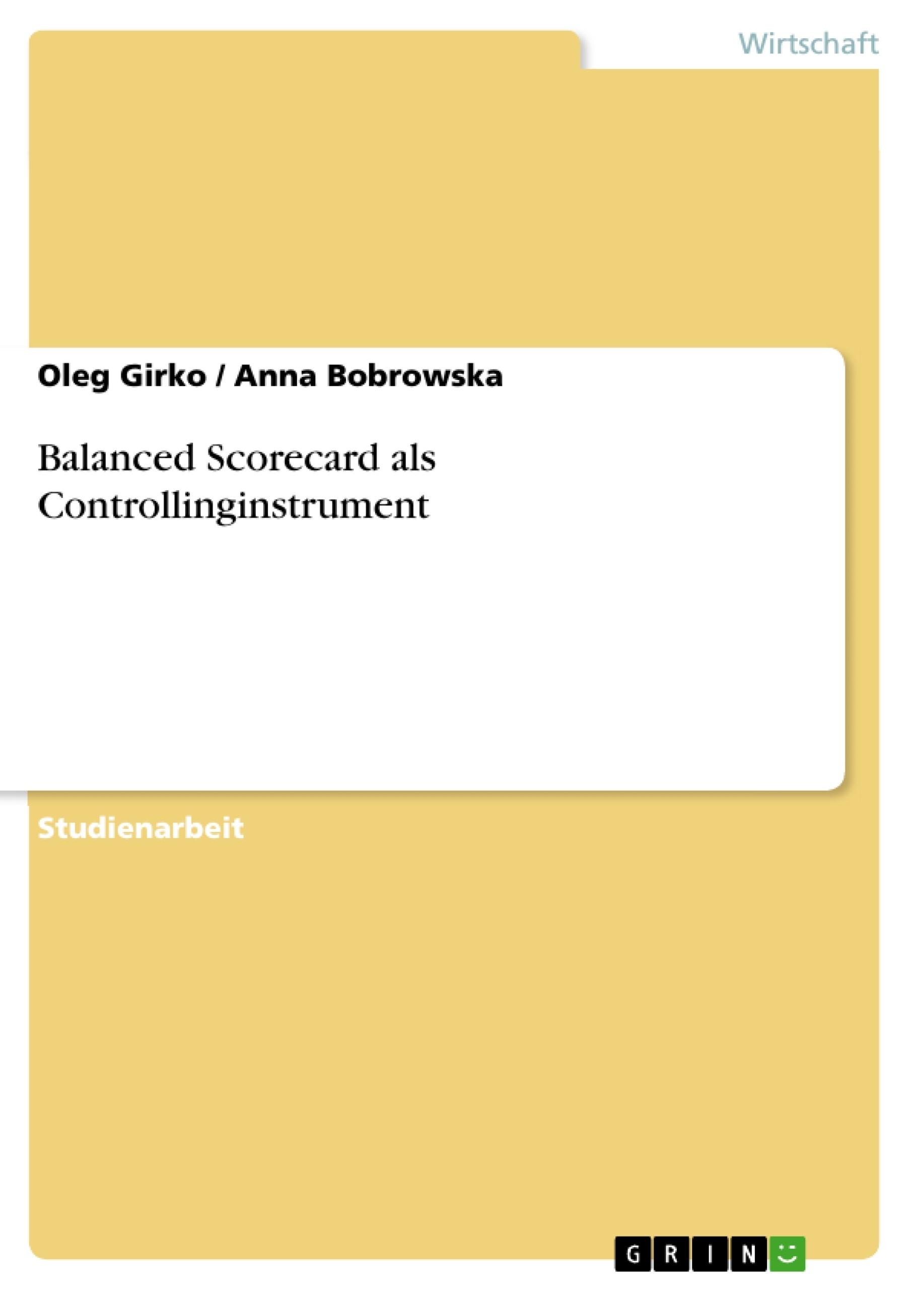 Titel: Balanced Scorecard als Controllinginstrument