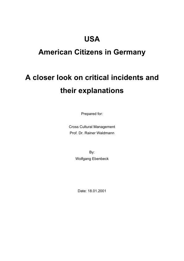 Title: USA - American Citizens in Germany - A closer look on critical incidents and their explanations