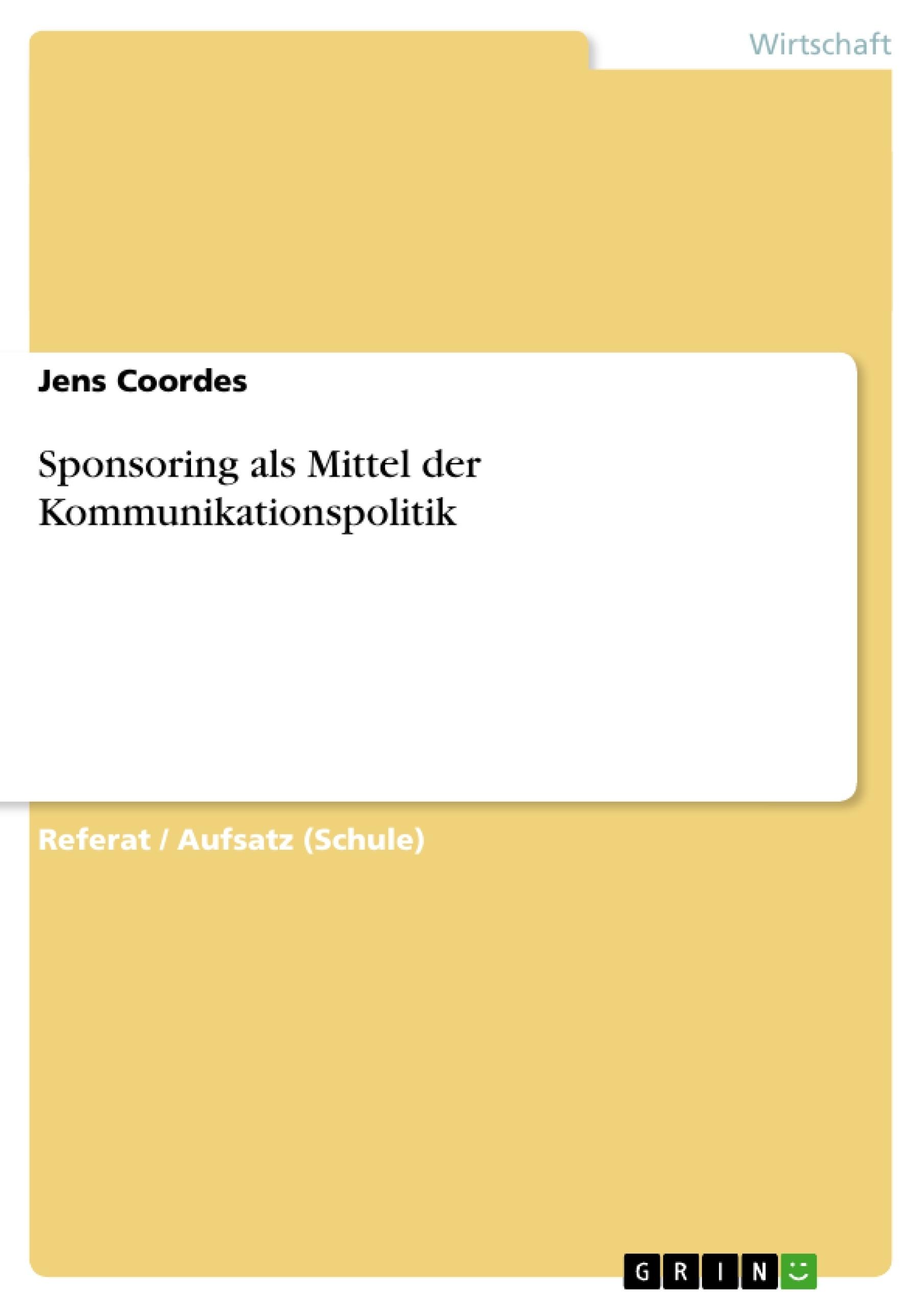 Titel: Sponsoring als Mittel der Kommunikationspolitik