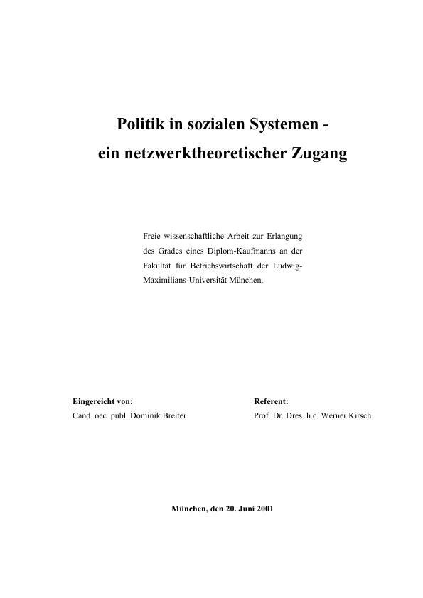 Titel: Politik in sozialen Systemen - ein netzwerktheoretischer Zugang