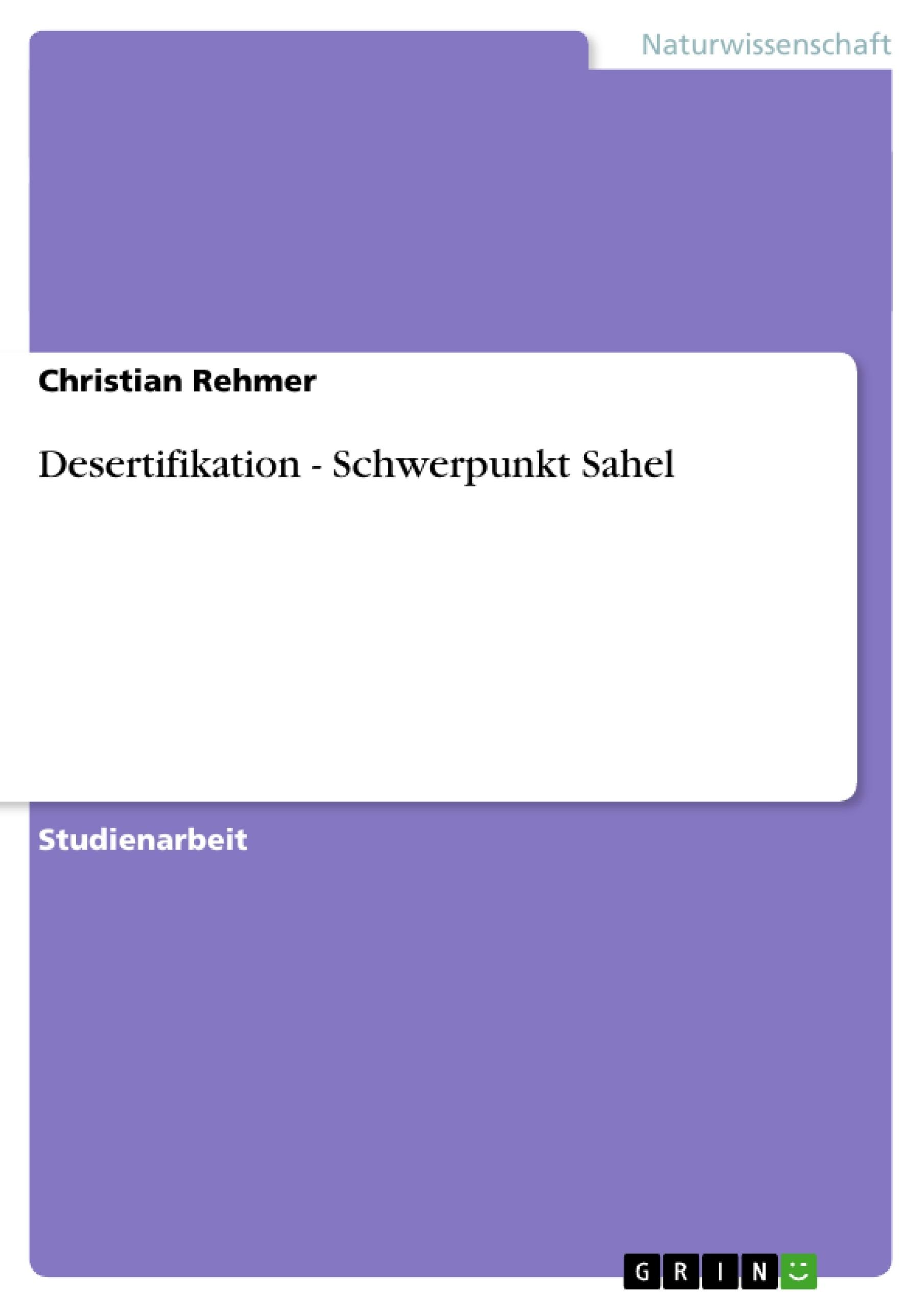 Titel: Desertifikation - Schwerpunkt Sahel