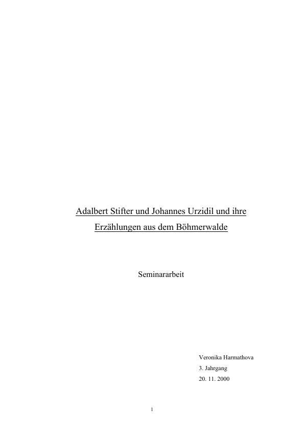 Titel: A. Stifter und J. Urzidil und ihre Erzählungen aus dem Böhmerwalde