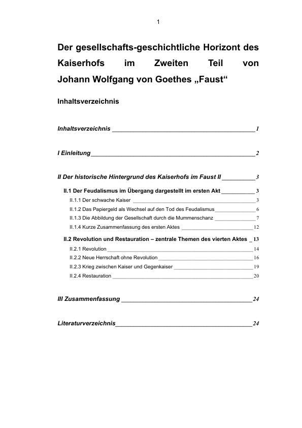 Titel: Goethe, Johann Wolfgang von - Faust - Der gesellschafts-geschichtliche Horizont des Kaiserhofs im Zweiten Teil von Faust