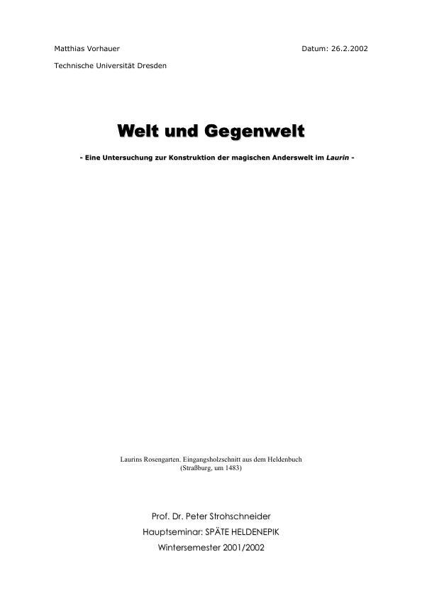 Titel: Welt und Gegenwelt - Eine Untersuchung zur Konstruktion der magischen Anderswelt im `Laurin`