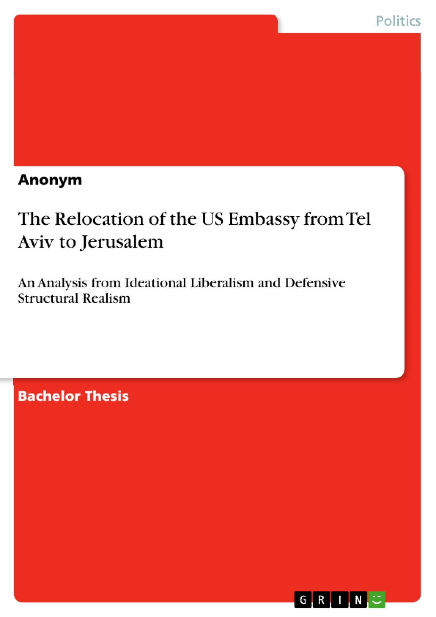 Title: The Relocation of the US Embassy from Tel Aviv to Jerusalem