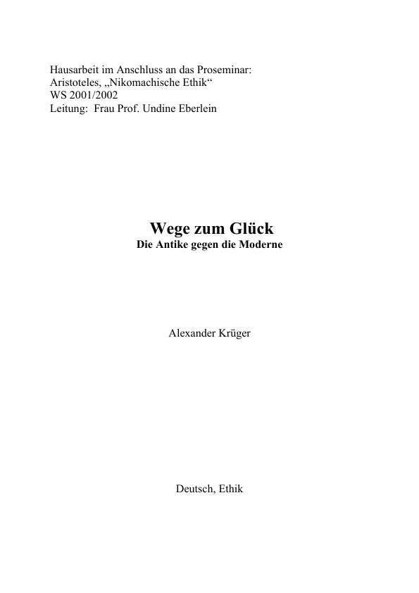 Titel: Wege zum Glück - Die Antike gegen die Moderne