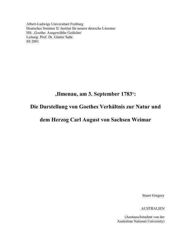 Titel: Ilmenau, am 3. September 1783: Die Darstellung von Goethes Verhältnis zur Natur und dem Herzog Carl August von Sachsen Weimar