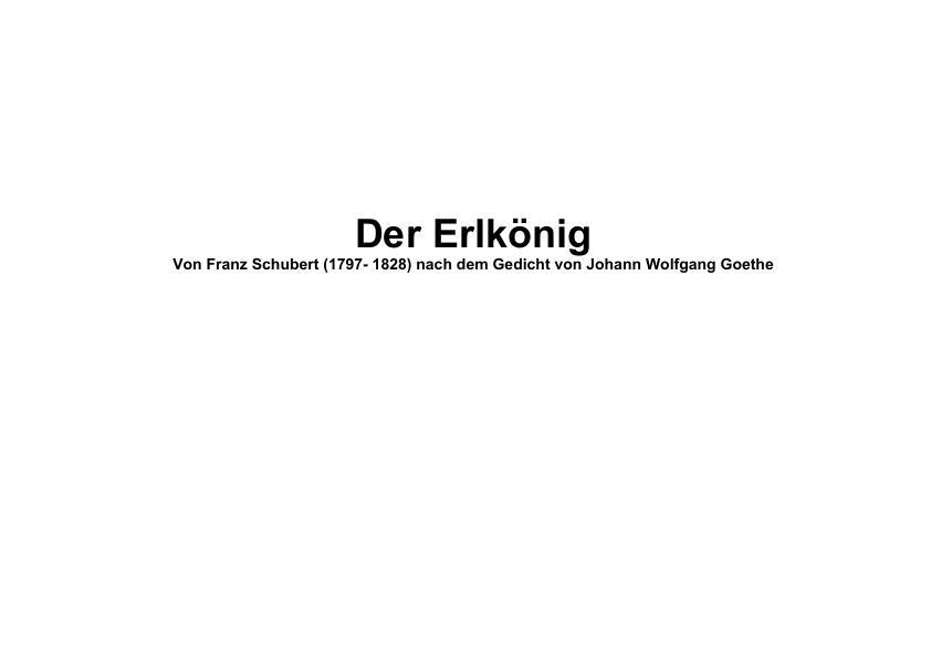 Titel: Der Erlkönig von Franz Schubert (1797- 1828) nach dem Gedicht von Johann Wolfgang Goethe