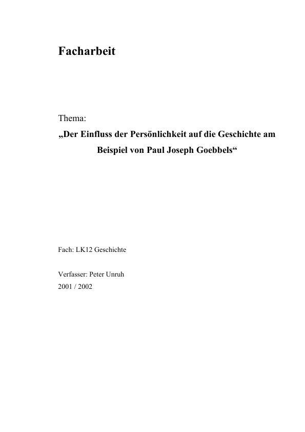 Titel: Der Einfluss der Persönlichkeit auf die Geschichte am Beispiel von Paul Joseph Goebbels