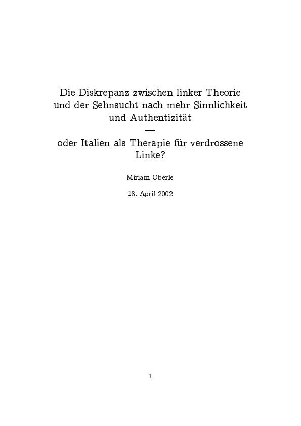 """Titel: Peter Schneider - Lenz: Die Diskrepanz zwischen linker Theorie und der Sehnsucht nach mehr Sinnlichkeit und Authentizität - oder Italien als Therapie für verdrossene Linke?"""""""