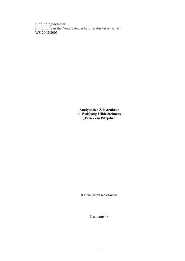 Titel: Analyse der Zeitstruktur in Wolfgang Hildesheimers: 1956 - ein Pilzjahr