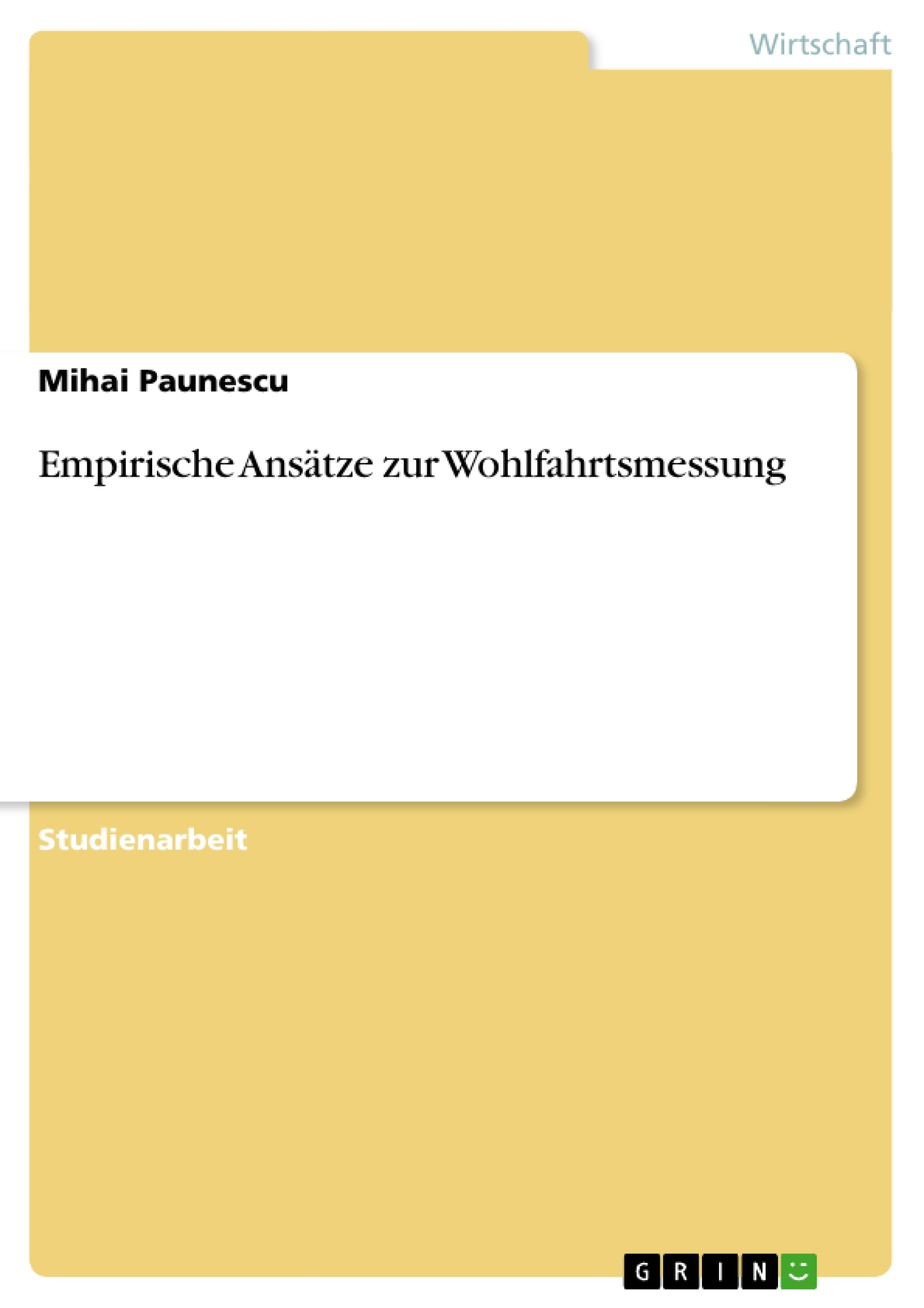 Titel: Empirische Ansätze zur Wohlfahrtsmessung