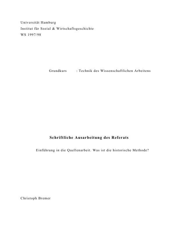 Titel: Einführung in die Quellenarbeit. Was ist die historische Methode?
