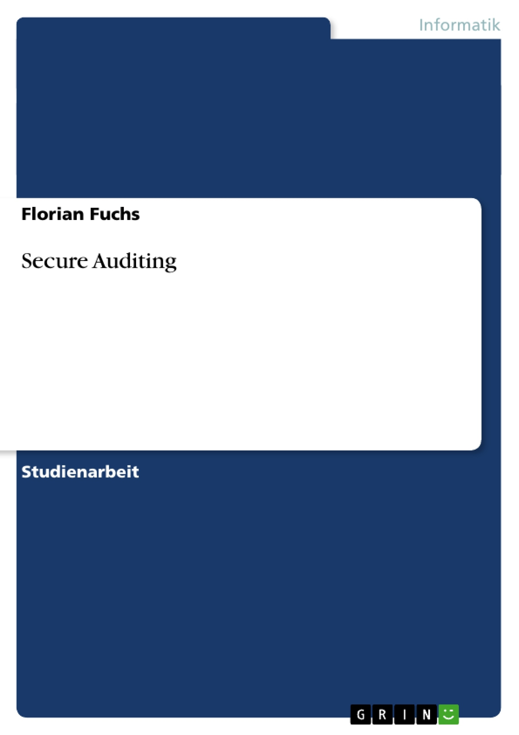 Titel: Secure Auditing