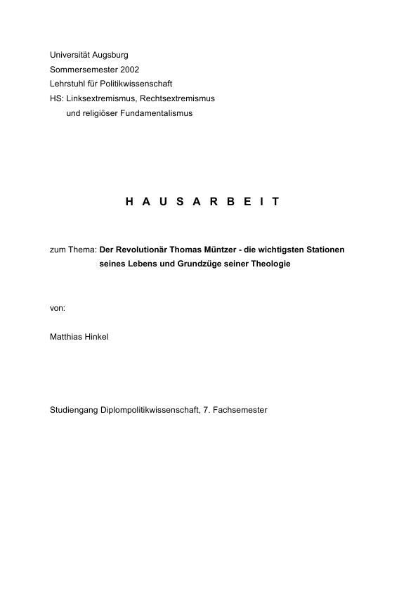Titel: Der Revolutionär Thomas Müntzer - die wichtigsten Stationen seines Lebens und Grundzüge seiner Theologie
